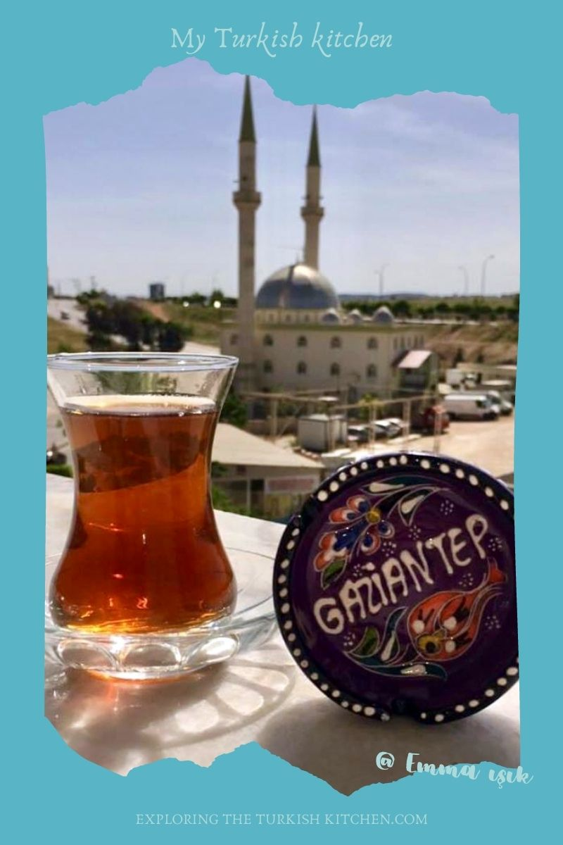 Scrap book style picture of Turkish Tea, ashtray reading Gaziantep and mosque. Text overlay reads: My Turkish Kitchen, Emma Işık, Exploring The Turkish Kitchen.com