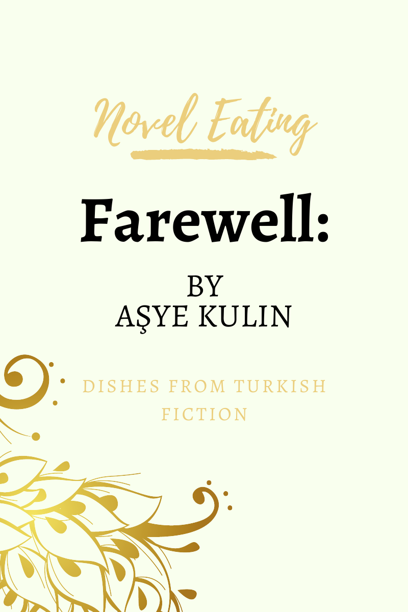 Blog banner reads: Novel eating. Farewell by Ayşe Kulin