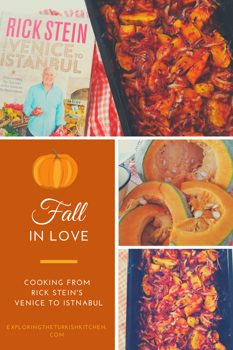 Blog banner. Picture of Sinkonta baked. Text overlay reads: Fall In Love. Cooking from Rick Stein's Venice To Istanbul. Exploring The Turkish Kitchen